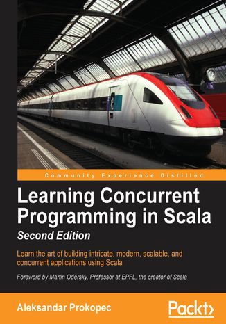Okładka książki/ebooka Learning Concurrent Programming in Scala - Second Edition