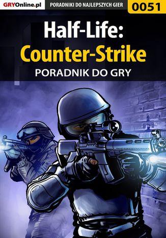 Okładka książki/ebooka Half-Life: Counter-Strike - poradnik do gry