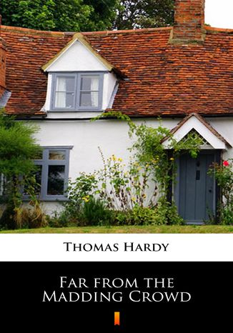 Okładka książki/ebooka Far from the Madding Crowd