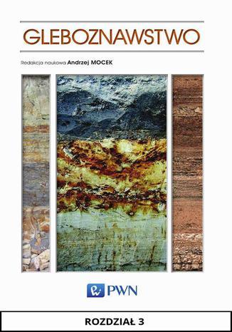 Okładka książki/ebooka Gleboznawstwo. Rozdział 3. Czynniki i procesy glebotwórcze