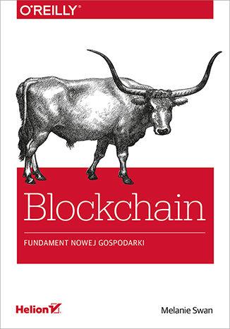 Okładka książki/ebooka Blockchain. Fundament nowej gospodarki