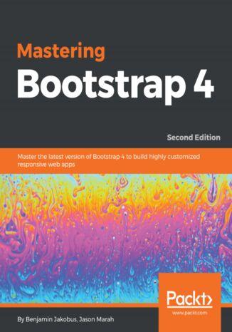 Okładka książki/ebooka Mastering Bootstrap 4 - Second Edition