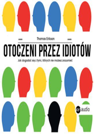 Okładka książki/ebooka Otoczeni przez idiotów
