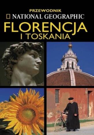 Okładka książki/ebooka Florencja i Toskania przewodnik National Geographic