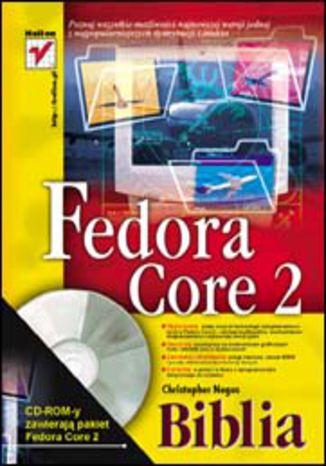 Okładka książki/ebooka Fedora Core 2. Biblia