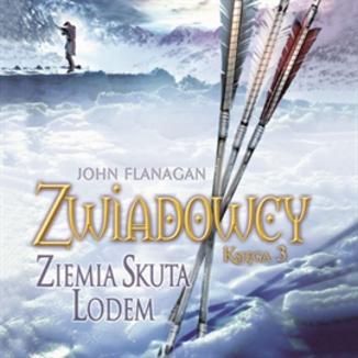 Okładka książki Zwiadowcy cz.3 Ziemia skuta lodem