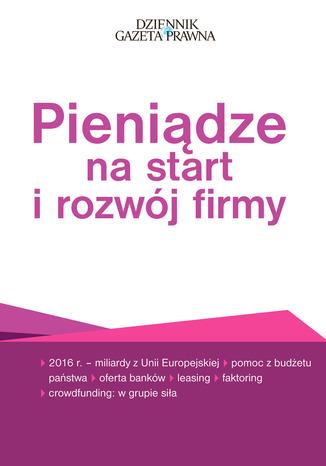 Okładka książki/ebooka Pieniądze na start i rozwój firmy