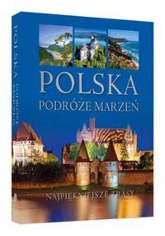 Okładka książki/ebooka Polska Podróże marzeń