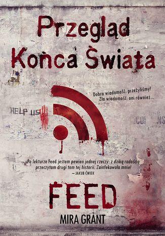 Okładka książki/ebooka Przegląd Końca Świata: Feed