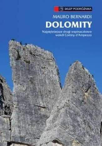 Okładka książki/ebooka Dolomity. Najpiękniejsze drogi wspinaczkowe wokół Cortiny d'Ampezzo