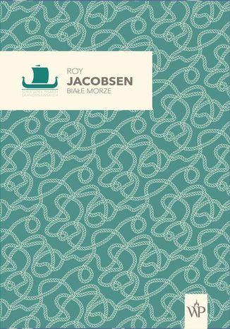 Okładka książki/ebooka Białe morze