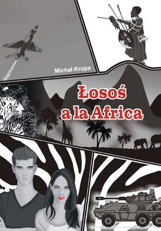 Okładka książki/ebooka Łosoś a'la Africa