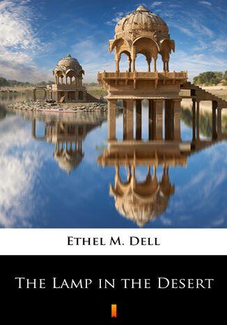 Okładka książki/ebooka The Lamp in the Desert