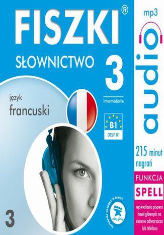 Okładka książki/ebooka FISZKI audio  j. francuski  Słownictwo 3