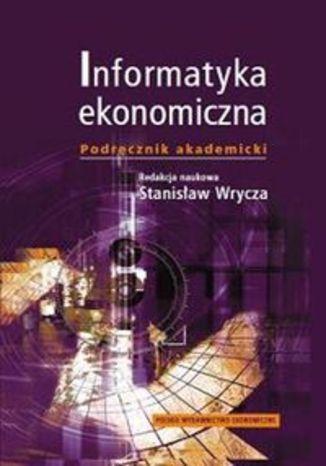 Okładka książki/ebooka Informatyka ekonomiczna