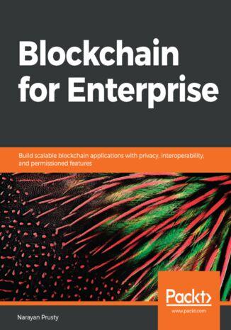 Okładka książki/ebooka Blockchain for Enterprise