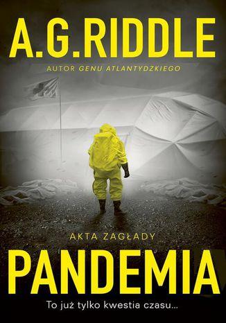 Okładka książki/ebooka Akta zagłady Tom 1 Pandemia