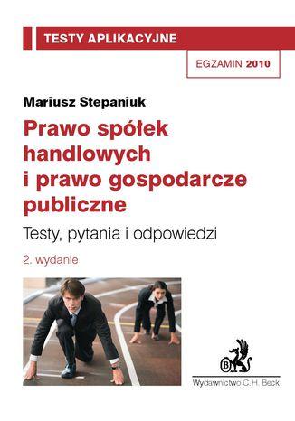 Okładka książki/ebooka Prawo spółek handlowych i prawo gospodarcze publiczne. Testy, pytania, odpowiedzi Tom 5