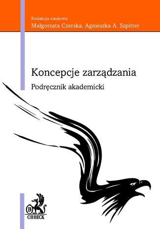 Okładka książki/ebooka Koncepcje zarządzania. Podręcznik Akademicki