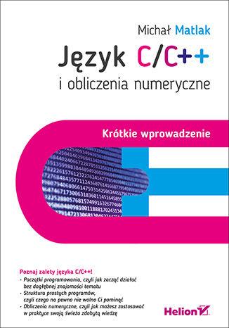 Okładka książki Język C/C++ i obliczenia numeryczne. Krótkie wprowadzenie