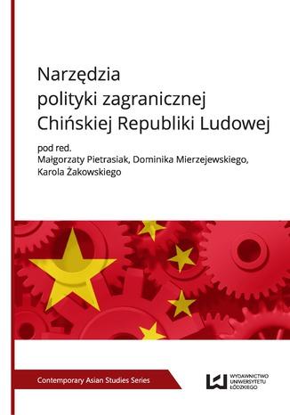 Okładka książki/ebooka Narzędzia polityki zagranicznej Chińskiej Republiki Ludowej