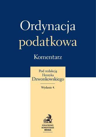 Okładka książki/ebooka Ordynacja podatkowa. Komentarz 2013