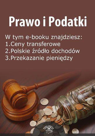 Okładka książki/ebooka Prawo i Podatki, wydanie czerwiec 2014 r