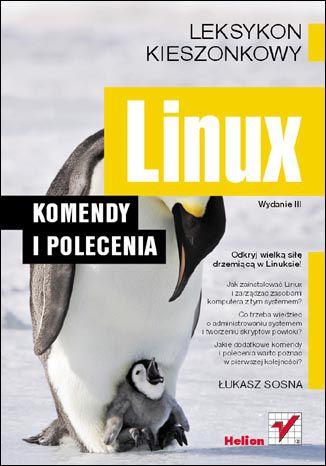 Okładka książki/ebooka Linux. Komendy i polecenia. Wydanie III