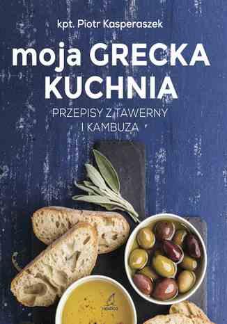 Okładka książki/ebooka Moja grecka kuchnia