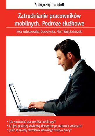 Okładka książki/ebooka Zatrudnianie pracowników mobilnych. Podróże służbowe