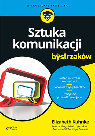 Okładka książki Sztuka komunikacji dla bystrzaków