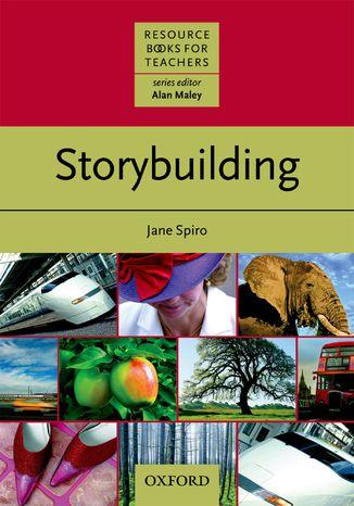 Okładka książki/ebooka Storybuilding - Resource Books for Teachers