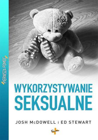 Okładka książki/ebooka Wykorzystywanie seksualne