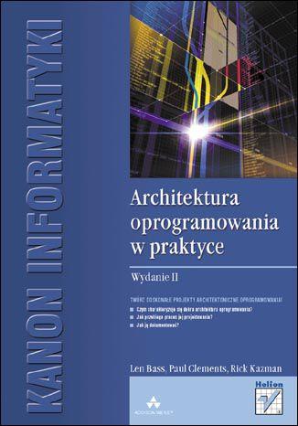 Okładka książki Architektura oprogramowania w praktyce. Wydanie II