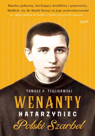 Okładka książki/ebooka Wenanty Katarzyniec. Polski Szarbel