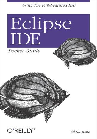 Okładka książki/ebooka Eclipse IDE Pocket Guide