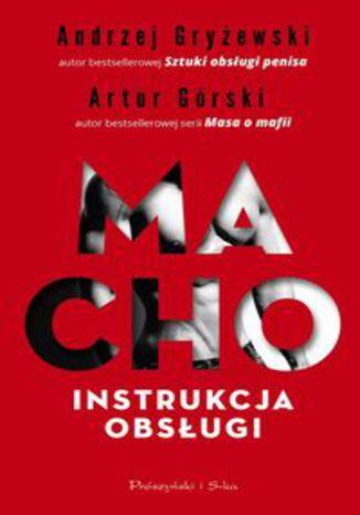 Okładka książki Macho Instrukcja obsługi