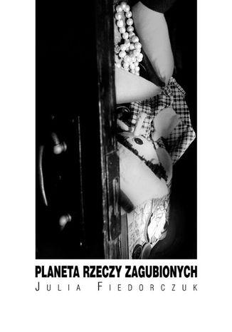 Okładka książki/ebooka Planeta rzeczy zagubionych