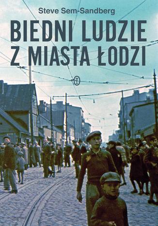 Okładka książki/ebooka Biedni ludzie z miasta Łodzi