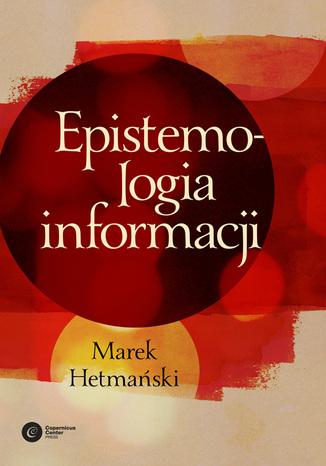 Okładka książki/ebooka Epistemologia informacji