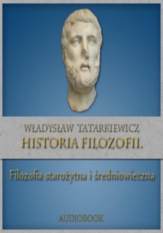 Okładka książki/ebooka Historia filozofii. Filozofia starożytna i średniowieczna TOM I