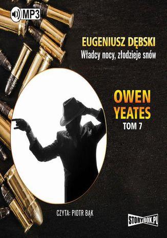 Okładka książki/ebooka Owen Yeates tom 7 Władcy nocy złodzieje snów