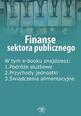 Okładka książki/ebooka Finanse sektora publicznego, wydanie maj 2016 r