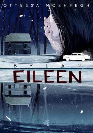 Okładka książki/ebooka Byłam Eileen