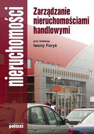 Okładka książki/ebooka Zarządzanie nieruchomościami handlowymi
