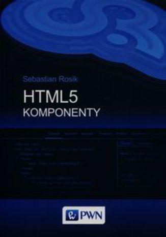 Okładka książki HTML5 Komponenty