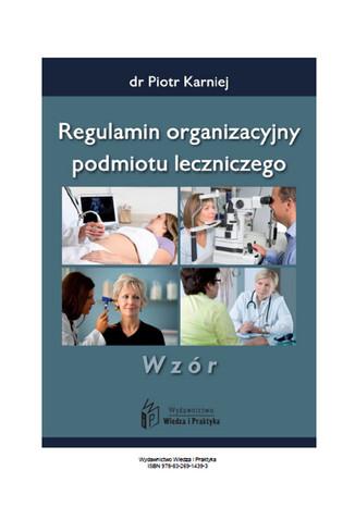 Okładka książki/ebooka Regulamin organizacyjny podmiotu leczniczego - wzór