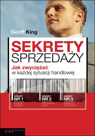 Okładka książki/ebooka Sekrety sprzedaży. Jak zwyciężać w każdej sytuacji handlowej