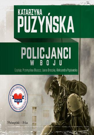 Okładka książki/ebooka Policjanci. W boju