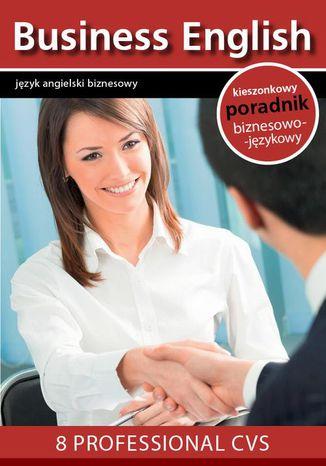 Okładka książki/ebooka 8 proffesional CVS - 8 profesjonalnych CV